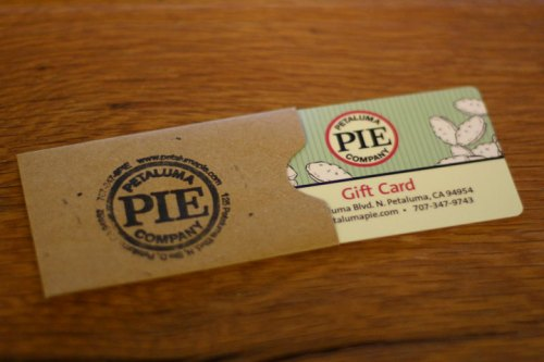 Petaluma Pie has Gift Cards!